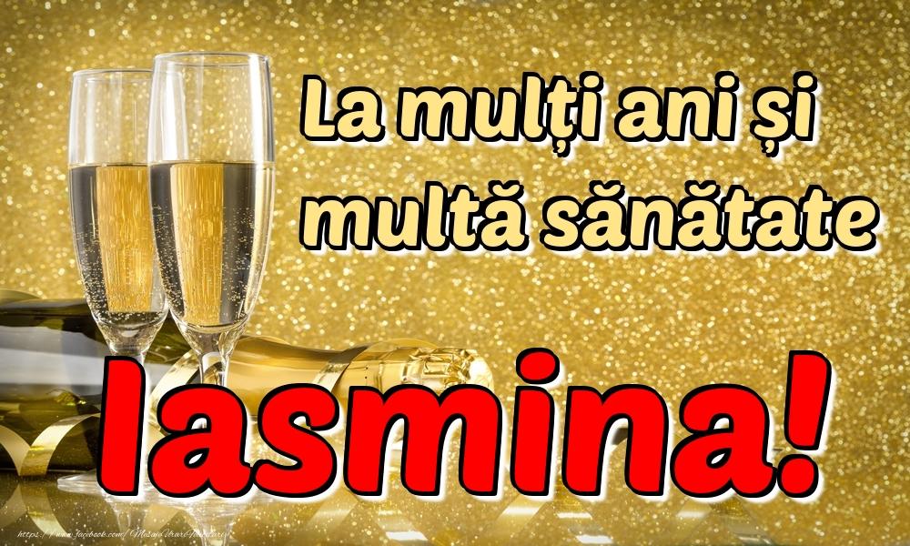 Felicitari de la multi ani | La mulți ani multă sănătate Iasmina!