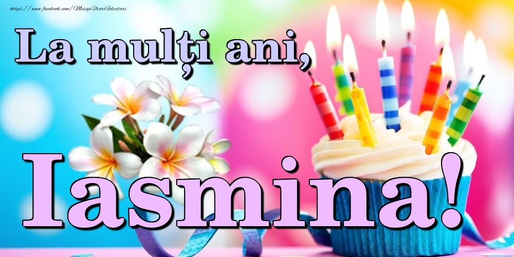 Felicitari de la multi ani | La mulți ani, Iasmina!