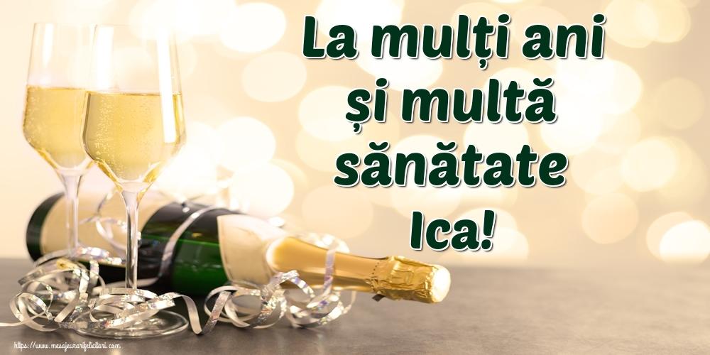Felicitari de la multi ani | La mulți ani și multă sănătate Ica!