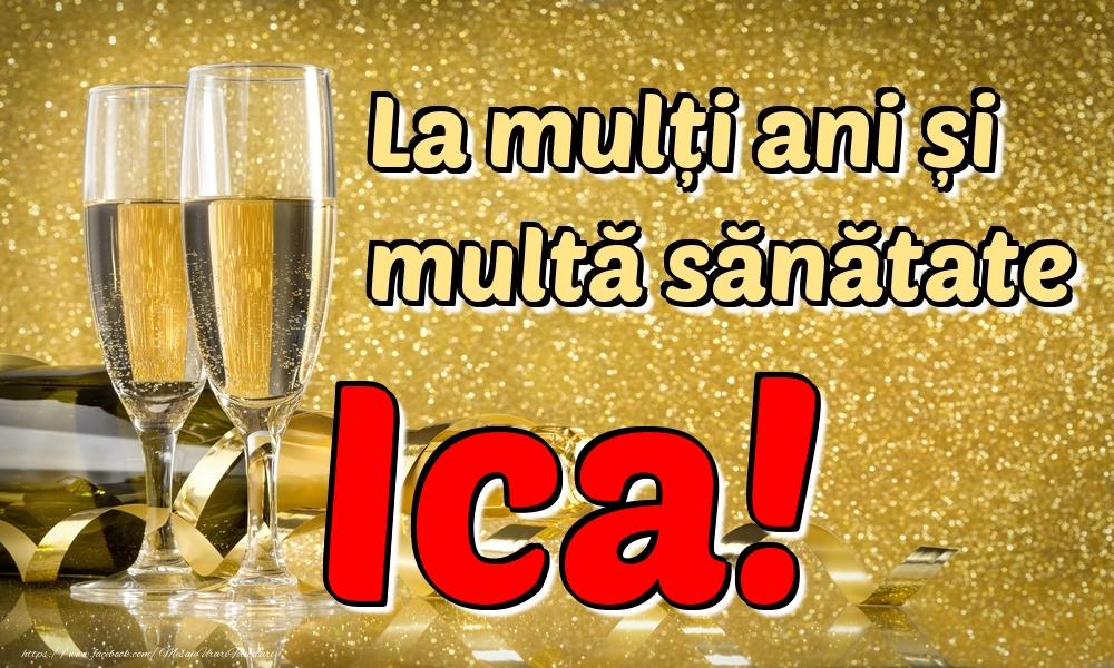 Felicitari de la multi ani | La mulți ani multă sănătate Ica!