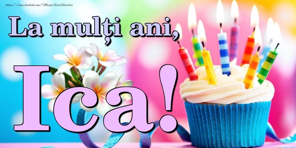 Felicitari de la multi ani | La mulți ani, Ica!