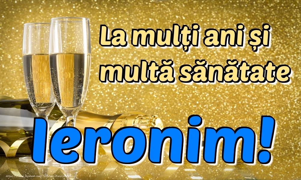 Felicitari de la multi ani | La mulți ani multă sănătate Ieronim!
