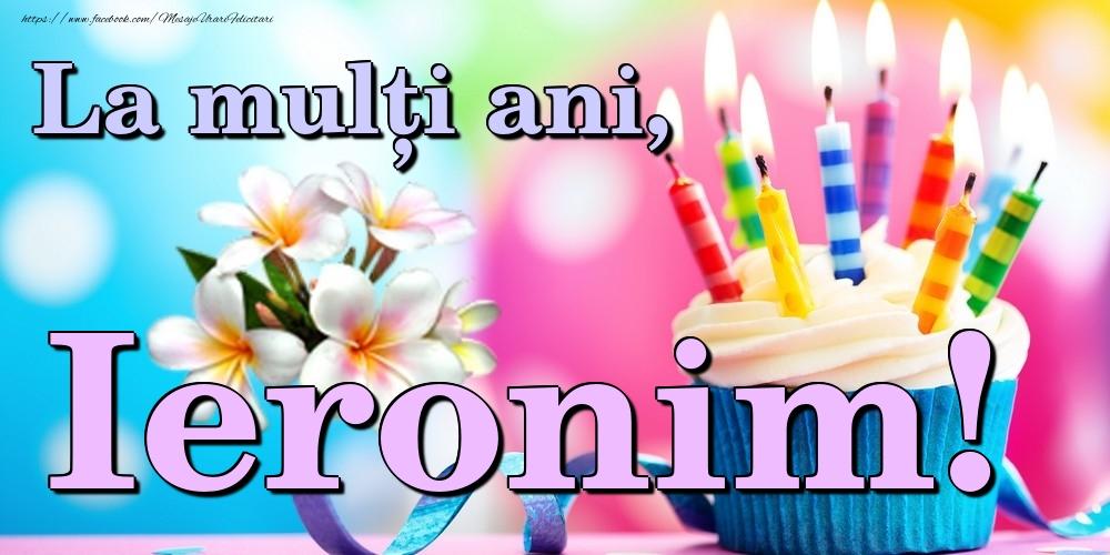 Felicitari de la multi ani | La mulți ani, Ieronim!