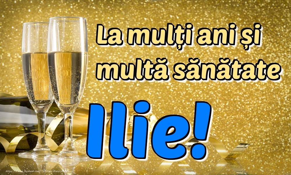 Felicitari de la multi ani | La mulți ani multă sănătate Ilie!