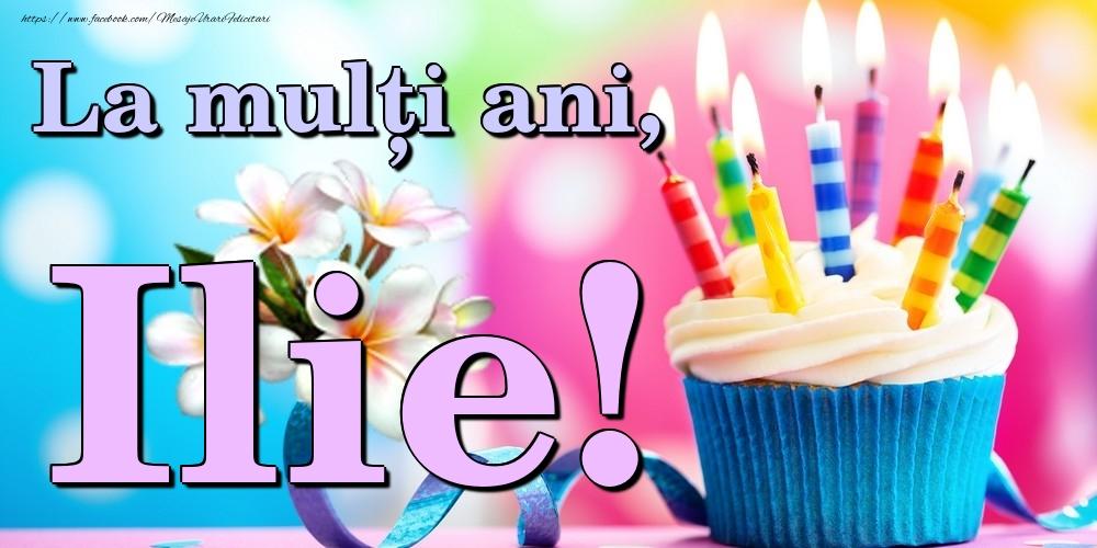 Felicitari de la multi ani | La mulți ani, Ilie!