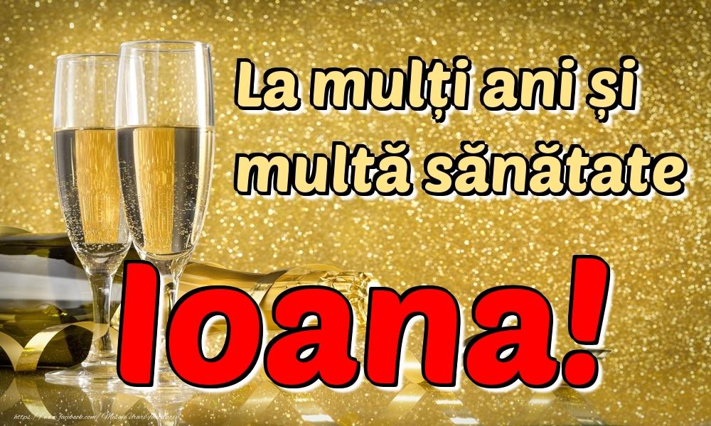 Felicitari de la multi ani | La mulți ani multă sănătate Ioana!