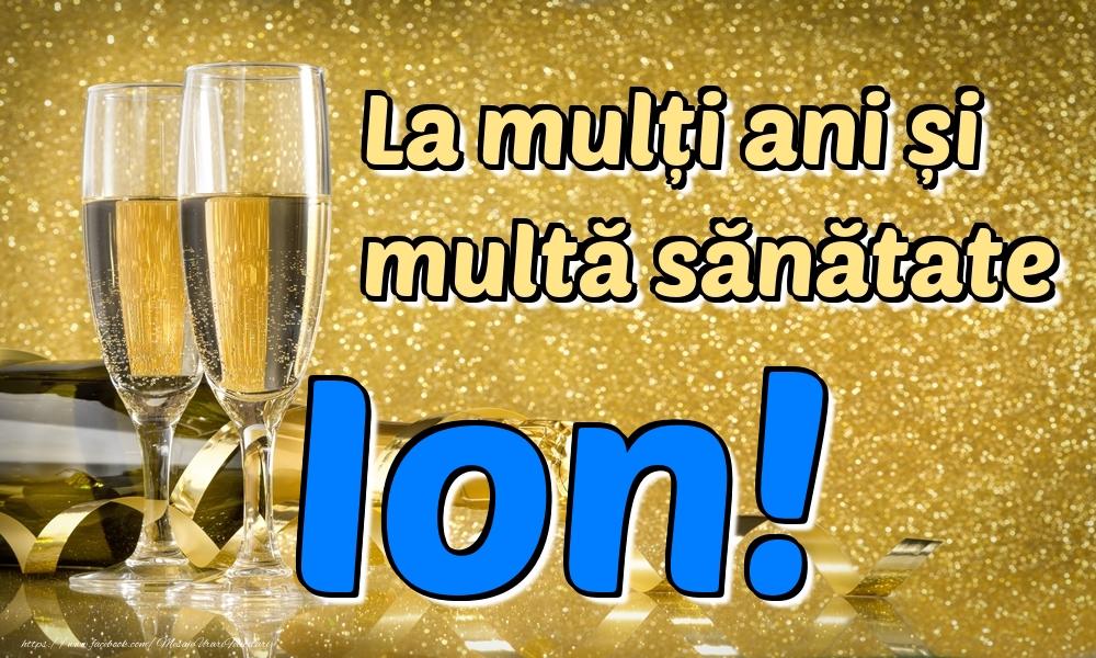 Felicitari de la multi ani | La mulți ani multă sănătate Ion!