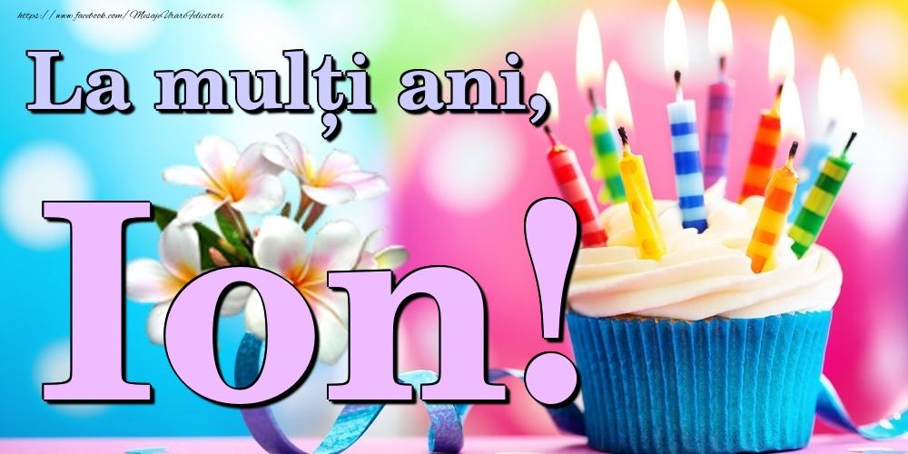 Felicitari de la multi ani | La mulți ani, Ion!