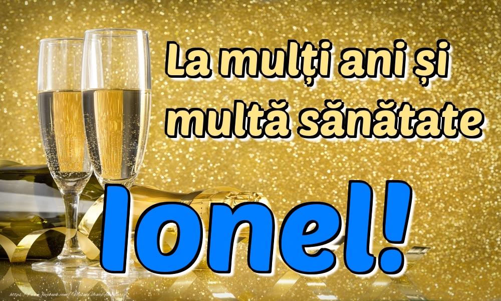Felicitari de la multi ani | La mulți ani multă sănătate Ionel!
