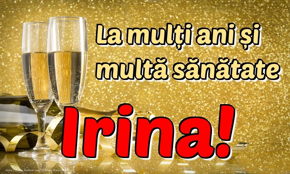 Felicitari de la multi ani | La mulți ani multă sănătate Irina!