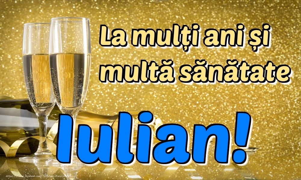 Felicitari de la multi ani | La mulți ani multă sănătate Iulian!