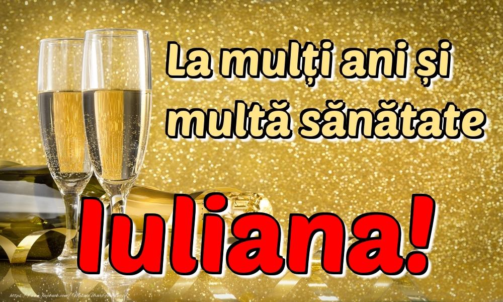 Felicitari de la multi ani | La mulți ani multă sănătate Iuliana!