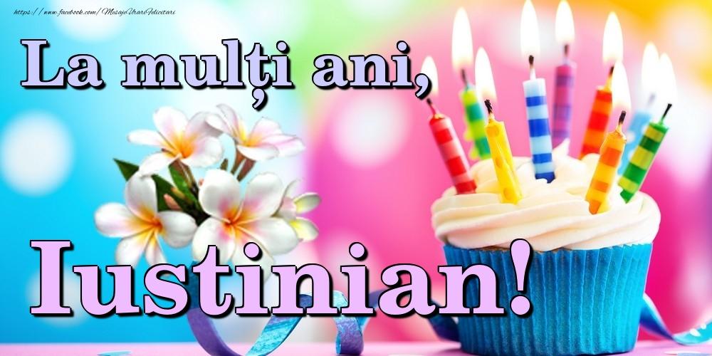 Felicitari de la multi ani | La mulți ani, Iustinian!