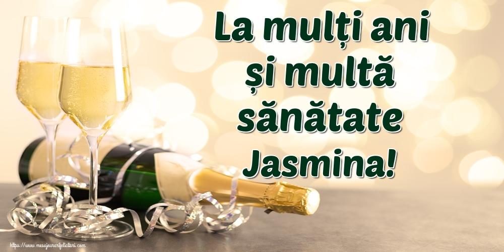 Felicitari de la multi ani   La mulți ani și multă sănătate Jasmina!