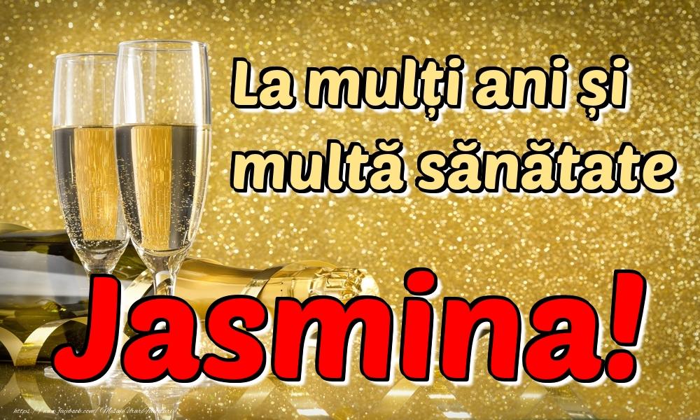 Felicitari de la multi ani   La mulți ani multă sănătate Jasmina!