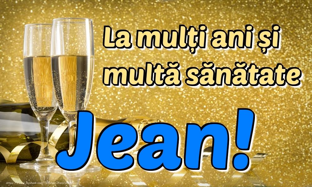 Felicitari de la multi ani | La mulți ani multă sănătate Jean!