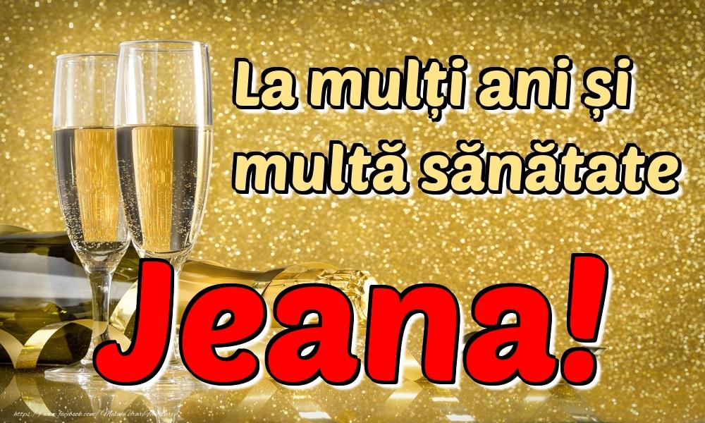Felicitari de la multi ani | La mulți ani multă sănătate Jeana!