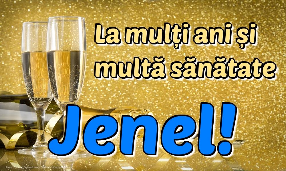 Felicitari de la multi ani | La mulți ani multă sănătate Jenel!