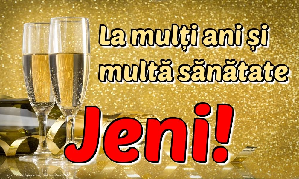 Felicitari de la multi ani   La mulți ani multă sănătate Jeni!