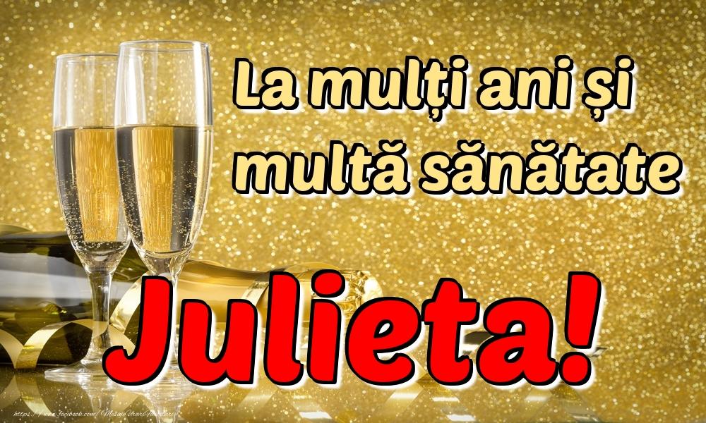 Felicitari de la multi ani | La mulți ani multă sănătate Julieta!
