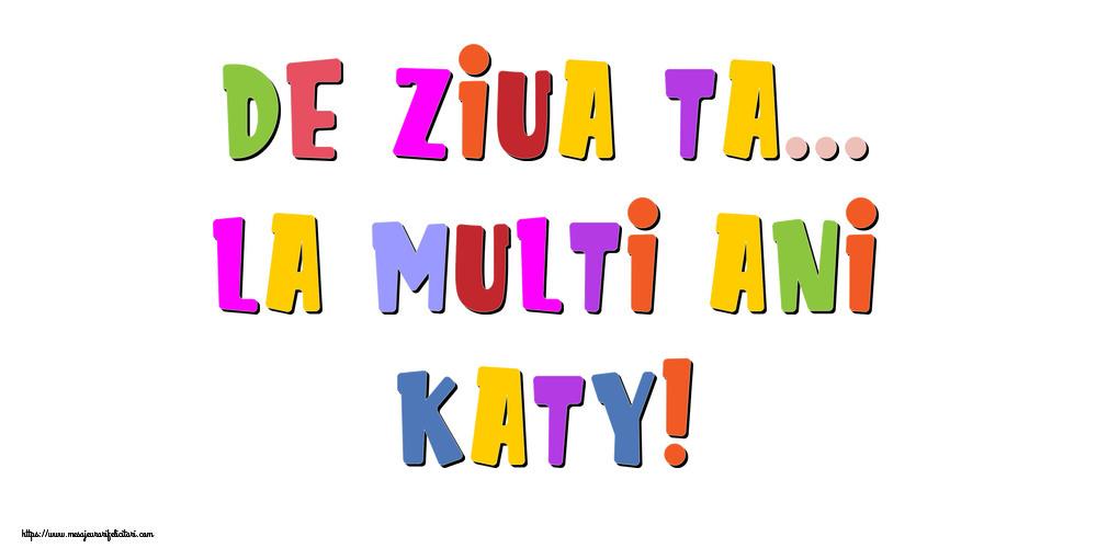 Felicitari de la multi ani | De ziua ta... La multi ani, Katy!