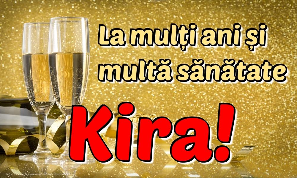 Felicitari de la multi ani | La mulți ani multă sănătate Kira!