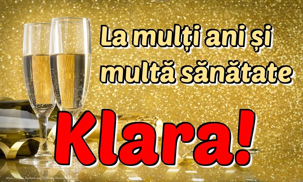 Felicitari de la multi ani | La mulți ani multă sănătate Klara!