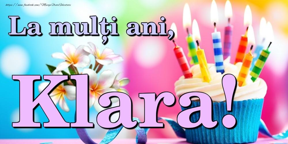 Felicitari de la multi ani | La mulți ani, Klara!
