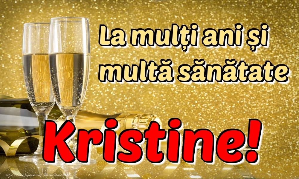 Felicitari de la multi ani | La mulți ani multă sănătate Kristine!