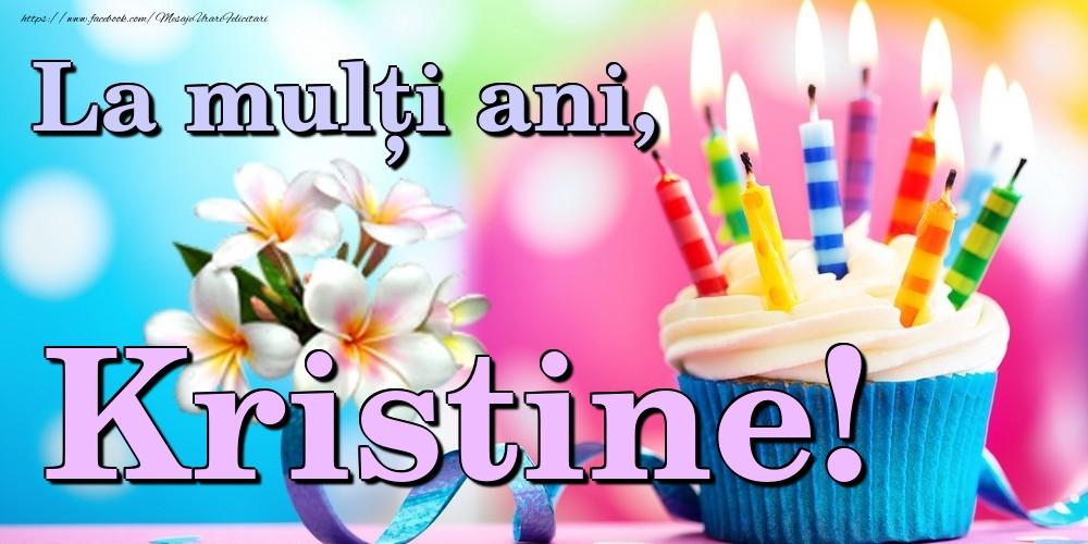 Felicitari de la multi ani | La mulți ani, Kristine!