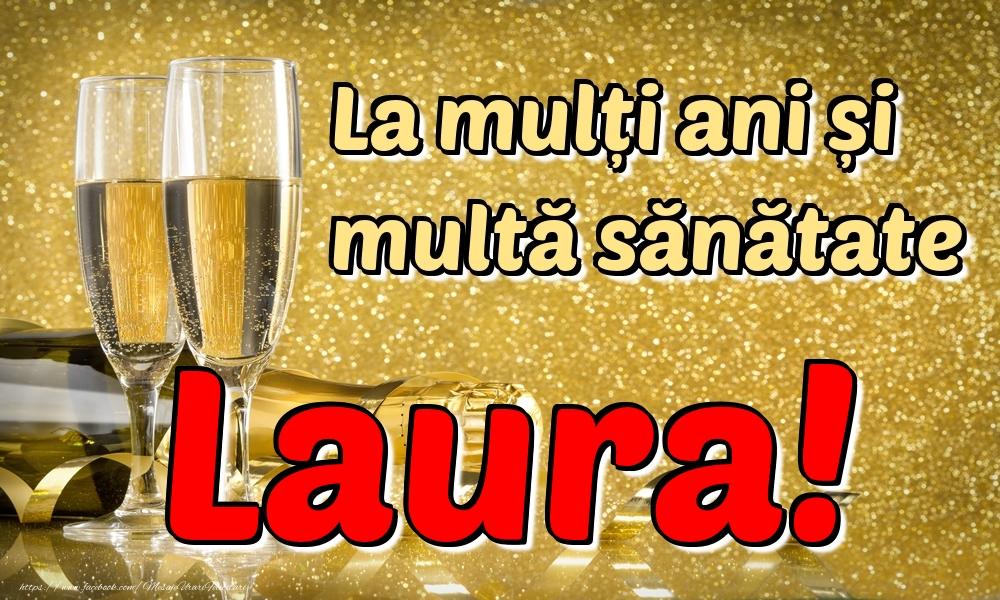Felicitari de la multi ani | La mulți ani multă sănătate Laura!