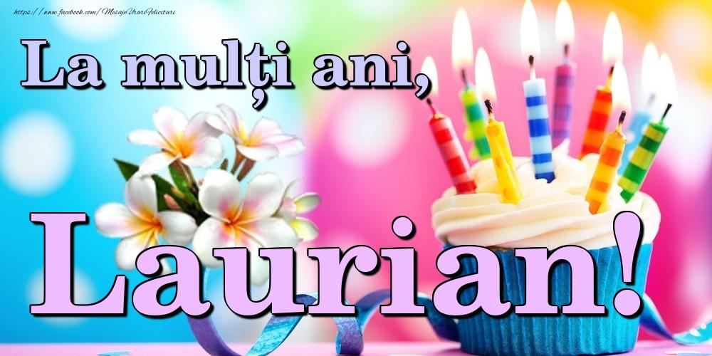 Felicitari de la multi ani   La mulți ani, Laurian!