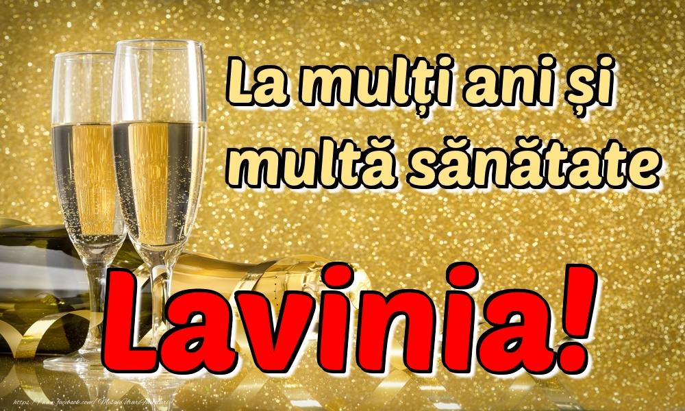 Felicitari de la multi ani | La mulți ani multă sănătate Lavinia!