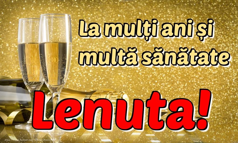 Felicitari de la multi ani | La mulți ani multă sănătate Lenuta!