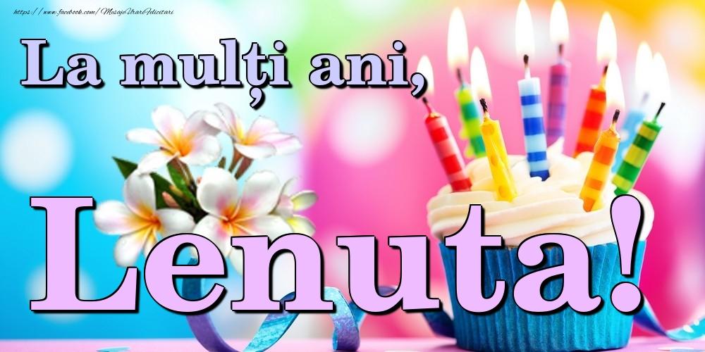 Felicitari de la multi ani | La mulți ani, Lenuta!