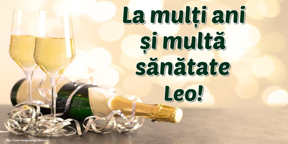 Felicitari de la multi ani | La mulți ani și multă sănătate Leo!