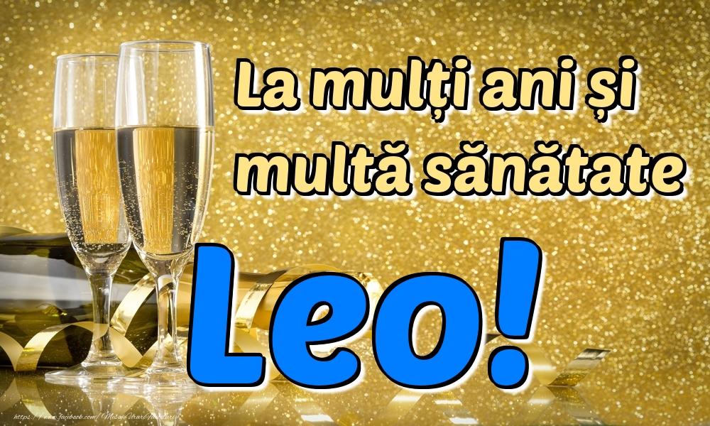 Felicitari de la multi ani | La mulți ani multă sănătate Leo!
