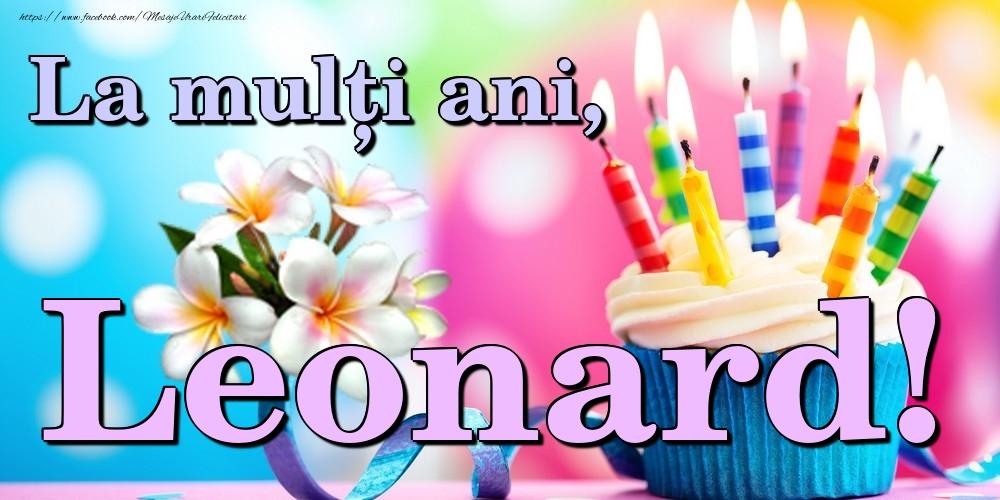 Felicitari de la multi ani | La mulți ani, Leonard!