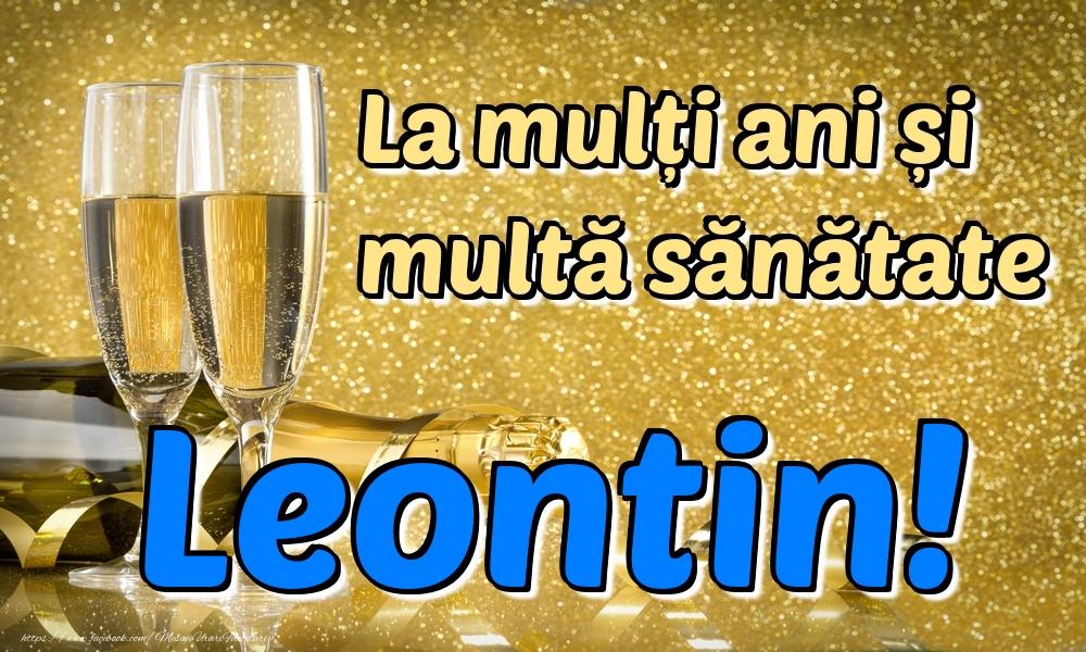 Felicitari de la multi ani | La mulți ani multă sănătate Leontin!