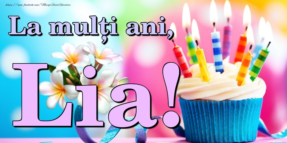 Felicitari de la multi ani | La mulți ani, Lia!