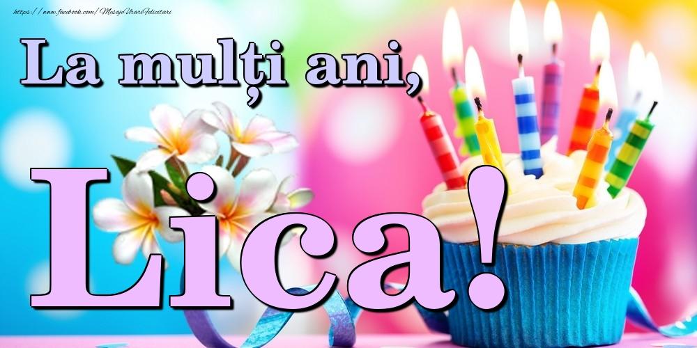 Felicitari de la multi ani | La mulți ani, Lica!