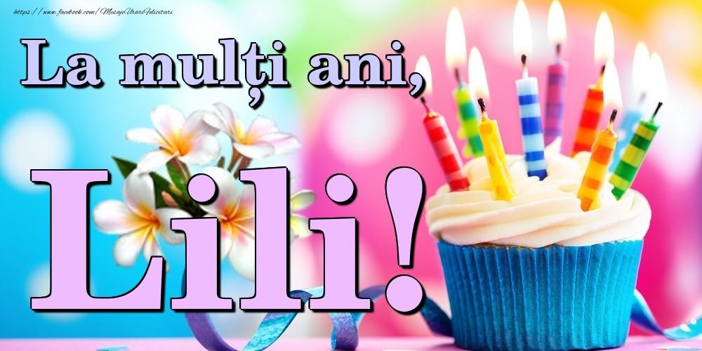 Felicitari de la multi ani | La mulți ani, Lili!