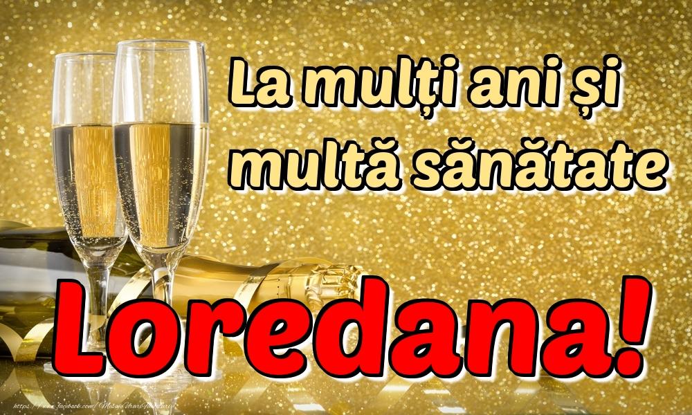 Felicitari de la multi ani | La mulți ani multă sănătate Loredana!