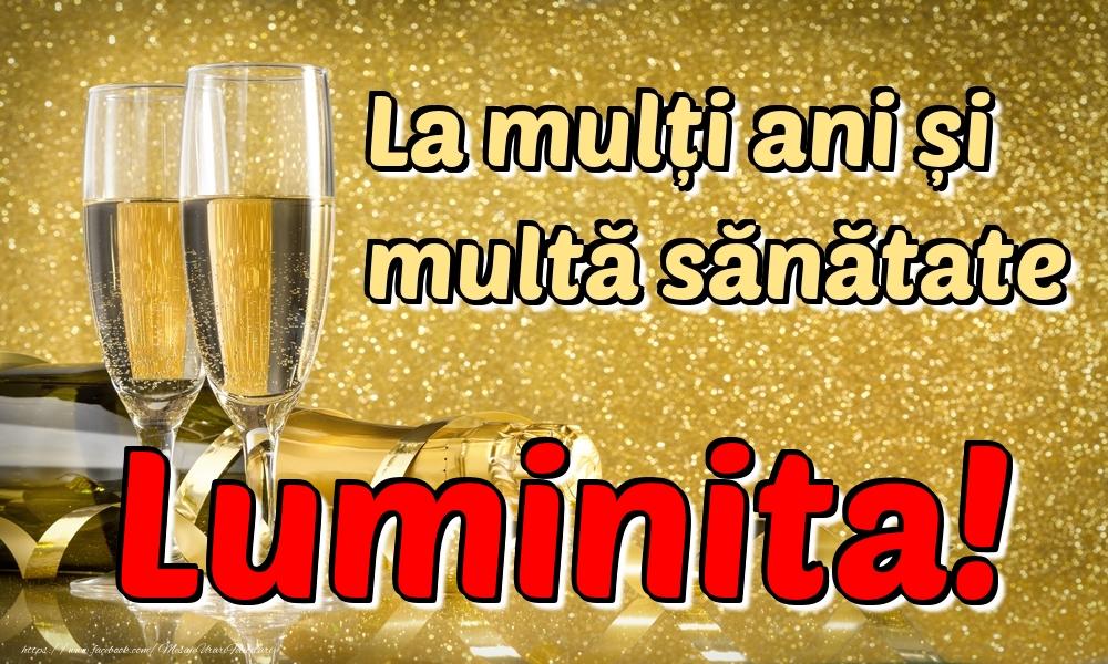 Felicitari de la multi ani | La mulți ani multă sănătate Luminita!