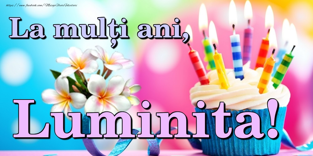 Felicitari de la multi ani | La mulți ani, Luminita!
