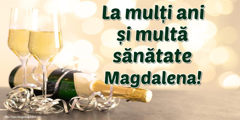 Felicitari de la multi ani | La mulți ani și multă sănătate Magdalena!