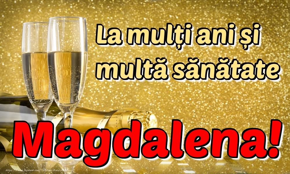 Felicitari de la multi ani | La mulți ani multă sănătate Magdalena!