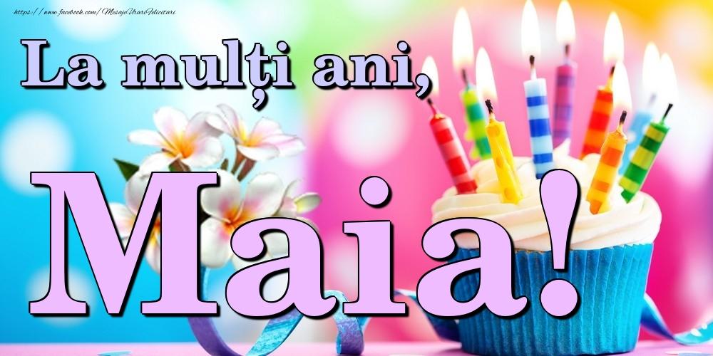 Felicitari de la multi ani | La mulți ani, Maia!