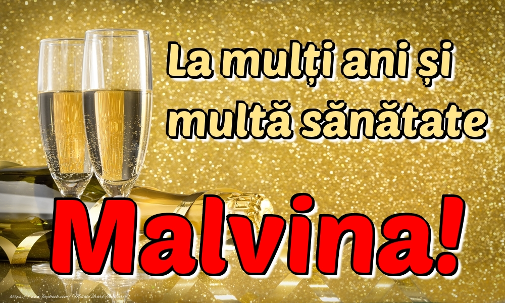 Felicitari de la multi ani | La mulți ani multă sănătate Malvina!