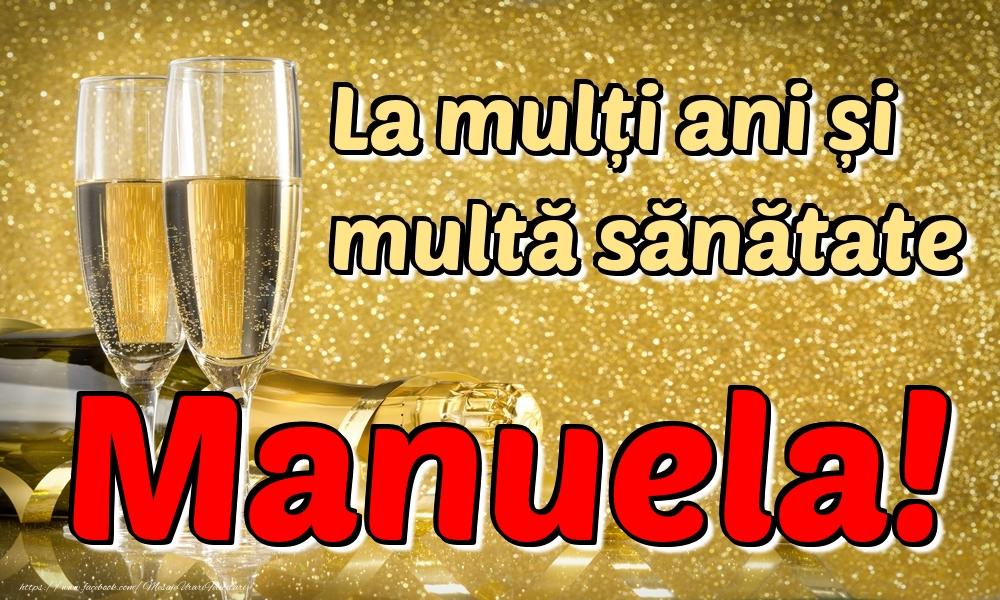 Felicitari de la multi ani | La mulți ani multă sănătate Manuela!